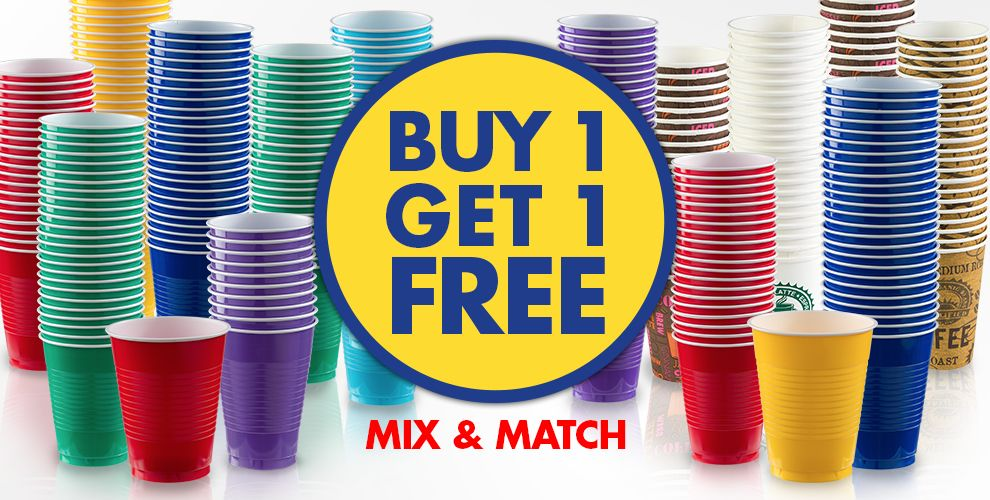Buy One Get One Free! Plastic or Paper Cups Available in 22 Colors Reg. Price $6.99 - $7.99
