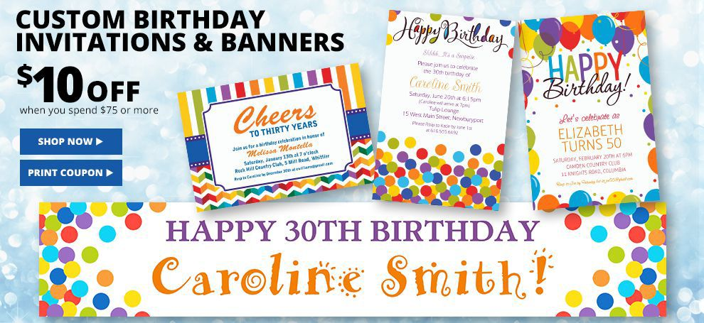 $10 off Birthday Invitations & Banners when you spend $75 or more use online code: INSCRIBE