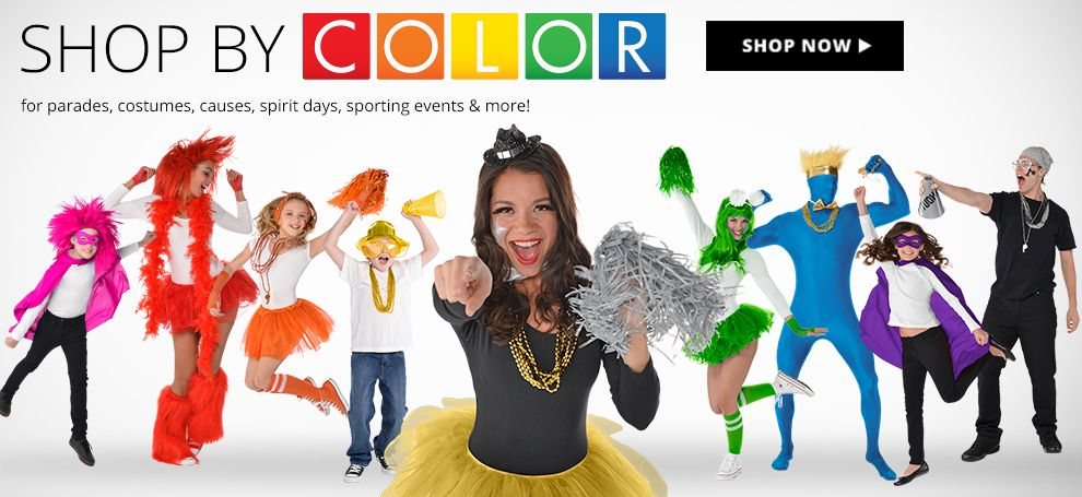 Shop By Color for parades, costumes, causes, spirit days, sporting events & more!