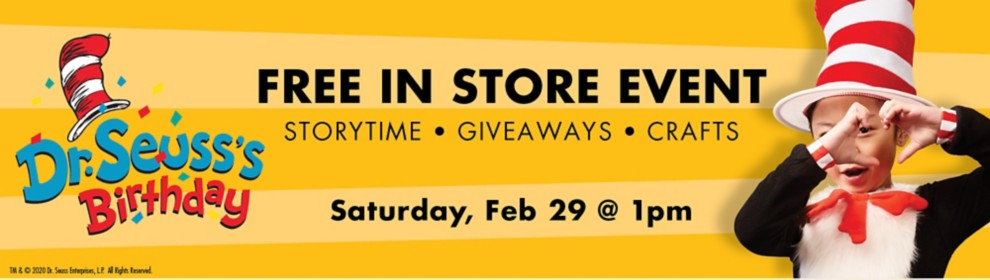 Dr. Seuss In Store Event Saturday, February 29 at 1pm