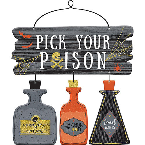 glitter pick your poison sign