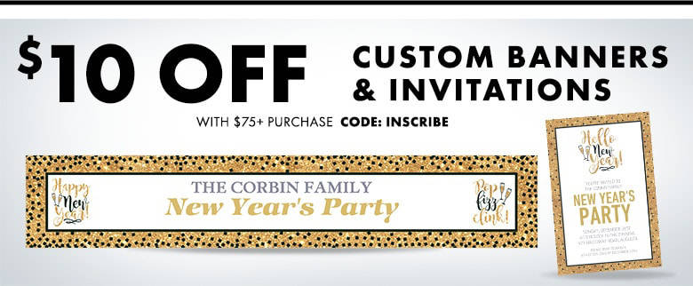 Custom New Year's Invitations & Banners $10 off with a $75 purchase. Use Code: INSCRIBE Shop Now