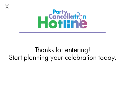 Party Cancellation Hotline
